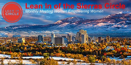 Lean In of the Sierras Circle September 19, 2019 Meeting tickets