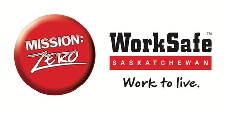 WorkSafe Regional Workshop - Yorkton (Tues, October 29, 2019) tickets