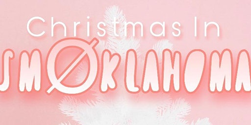 Christmas in SmØklahoma