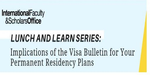 Implications of the Visa Bulletin for your Permanent Residency Plans