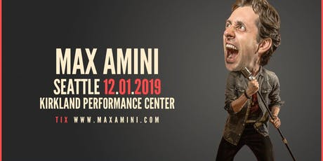 Max Amini Returns to Seattle  tickets