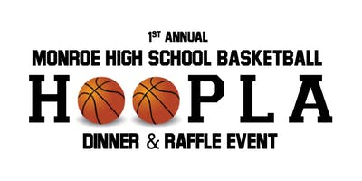 First Annual Monroe Basketball HOOPLA Dinner and Raffle