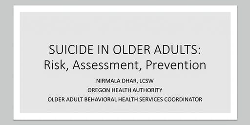 Suicide in Older Adults: Risk, Assessment and Prevention