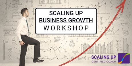 Scaling Up | Business Growth Workshop tickets