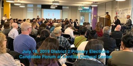 COME TO DISTRICT 2 NEIGHBORHOOD CANDIDATE FORUM TO VOTE SMART ON NOV. 5 ELECTIONS tickets