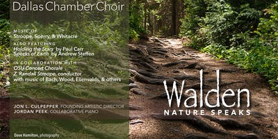 WALDEN: Nature Speaks | Saturday, 10.05.19 | Dallas Chamber Choir & OSU Concert Chorale @ All Saints Catholic Church, Dallas