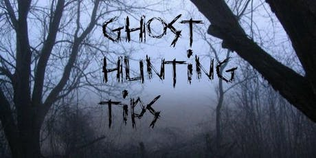 Ghost Hunting/Paranormal Workshop  tickets
