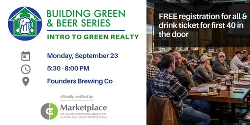 Building Green & Beer Series: Intro to Green Realty