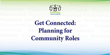 Get Connected: Planning for Community Roles  tickets