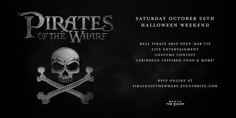 Pirates of The Wharf - Halloween Weekend tickets