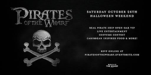 Pirates of The Wharf - Halloween Weekend