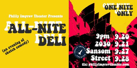 Sketch Comedy: All Nite Deli tickets