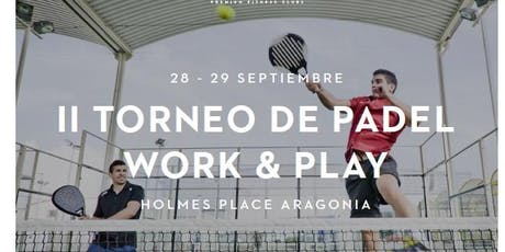 II TORNEO DE PADEL CORPORATIVO WORK&PLAY entradas