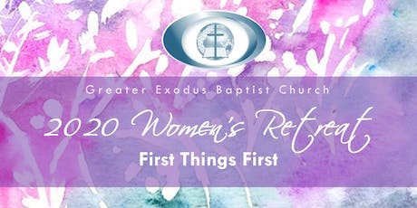 First Things First: The 2020 Women's Retreat tickets