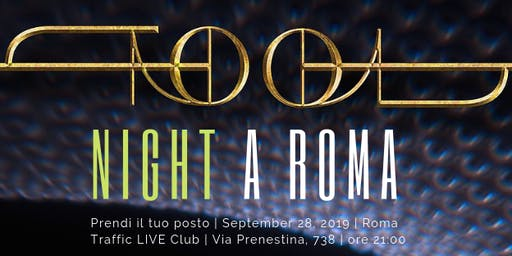 TOOL + A PERFECT CIRCLE a Roma  | TOOL NIGHT Tribute 2019