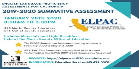 Copy of ELPAC Summative Assessment 2019-2020 tickets