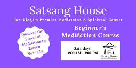 Beginner's Meditation Course-Saturday Mornings at Satsang House tickets