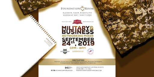 Military & Business Professional Networking Mixer @ Foundation Room, Mandalay Bay