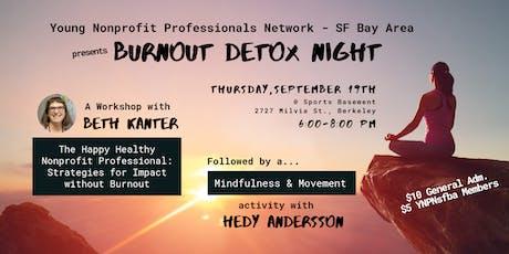 Burnout Detox Night tickets