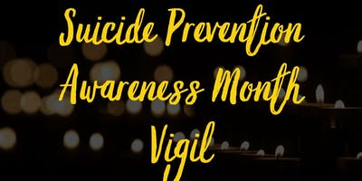 ******* Prevention Awareness Month Vigil