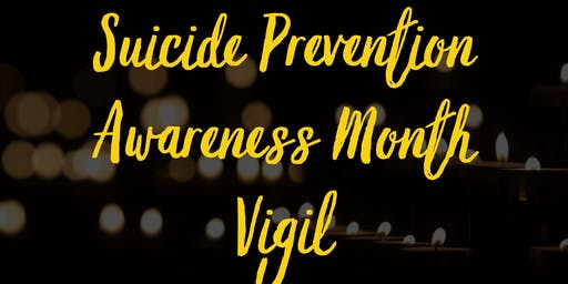 Suicide Prevention Awareness Month Vigil