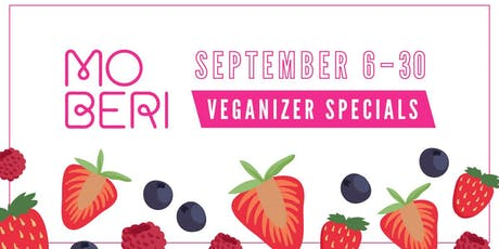 Veganizer PDX: Moberi x Veganizer September Specials tickets