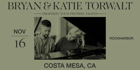 Bryan & Katie Torwalt - Prophesy Your Promise Nights tickets
