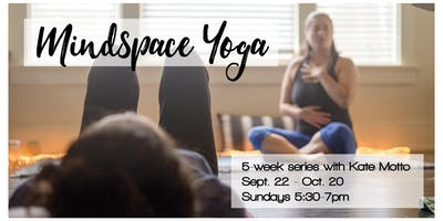 MindSpace Yoga Series