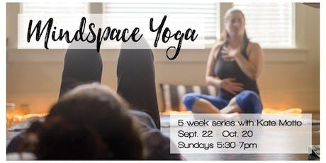MindSpace Yoga Series tickets