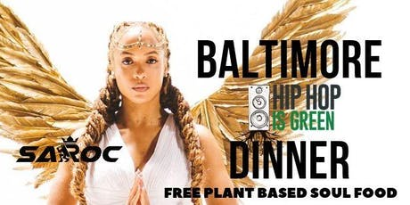 Baltimore Hip Hop is Green Dinner tickets