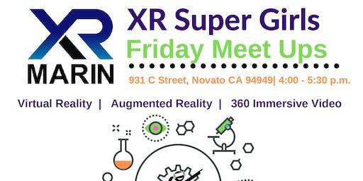 XR Super Girls Friday Meetup #1
