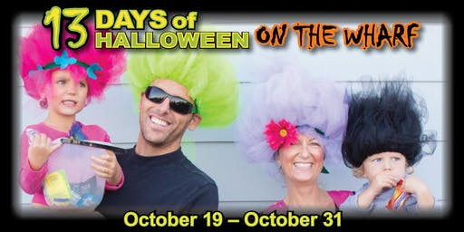 13 Days of Halloween on the Wharf