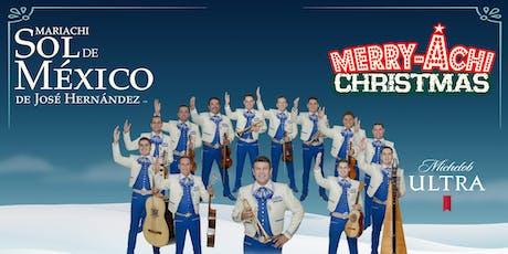 """Mariachi Sol de México Presents """"A Merry-Achi Christmas"""" tickets"""