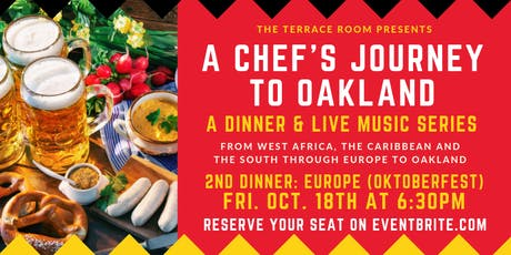 A Chef's Journey to Oakland - Europe (Oktoberfest) tickets