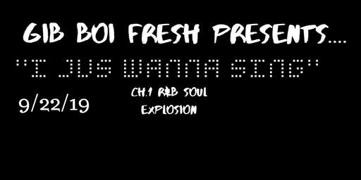I Just Wanna Sing (R&B Soul Explosion)