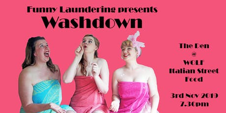 Funny Laundering presents  Washdown tickets