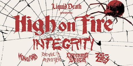 High On Fire + Integrity tickets