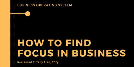 How to Find Focus in Your Business tickets