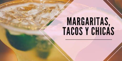 Margaritas, Tacos y Chicas