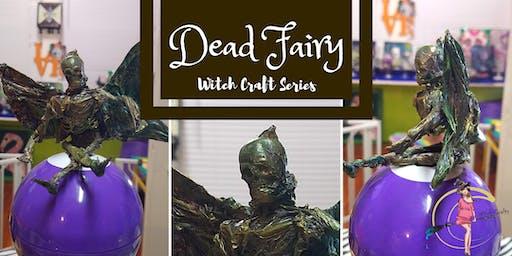 Dead Fairy Workshop