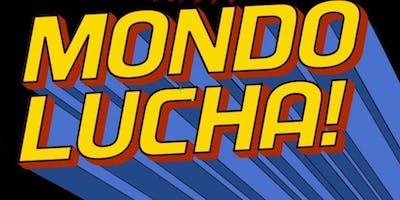 LATE NIGHT WITH MONDO LUCHA!