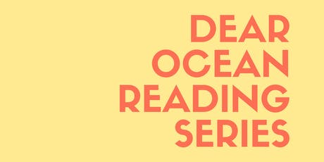 Dear Ocean Reading Series tickets