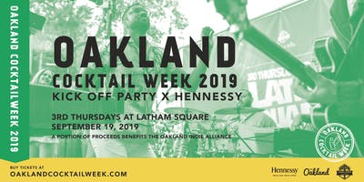Oakland Cocktail Week 2019 Kick-Off x Hennessy @ Latham Square