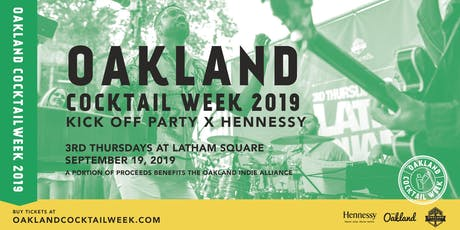 Oakland Cocktail Week 2019 Kick-Off x Hennessy @ Latham Square tickets