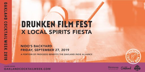 Oakland Cocktail Week 2019 | Drunken Film Fest x Local Spirits Fiesta