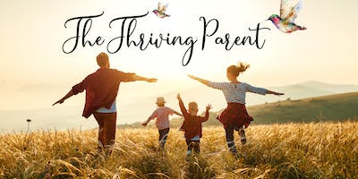 The Thriving Parent presents:  Where the Wild Things Grow