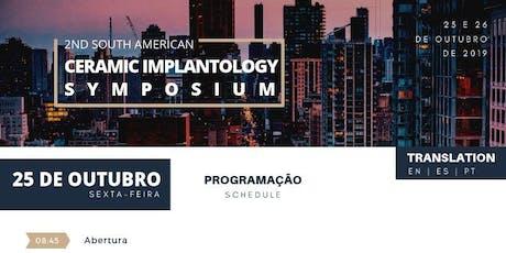 2nd South American Ceramic Implantology Symposium ingressos