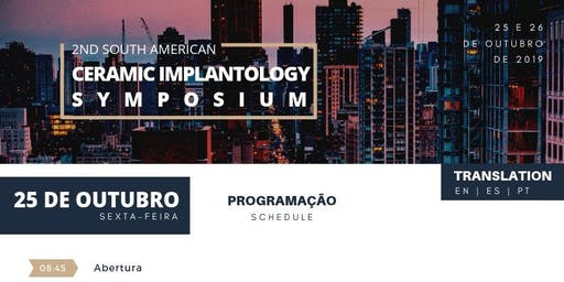 2nd South American Ceramic Implantology Symposium