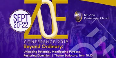 "Mt. Zion's 2019 Zoe Conference: ""Beyond Ordinary"""