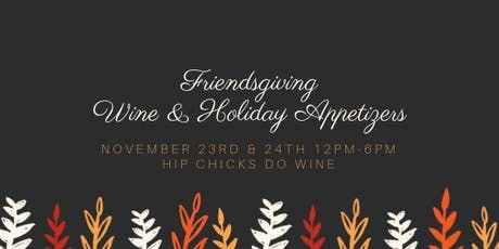 Friendsgiving--Wine and Holiday Appetizers tickets